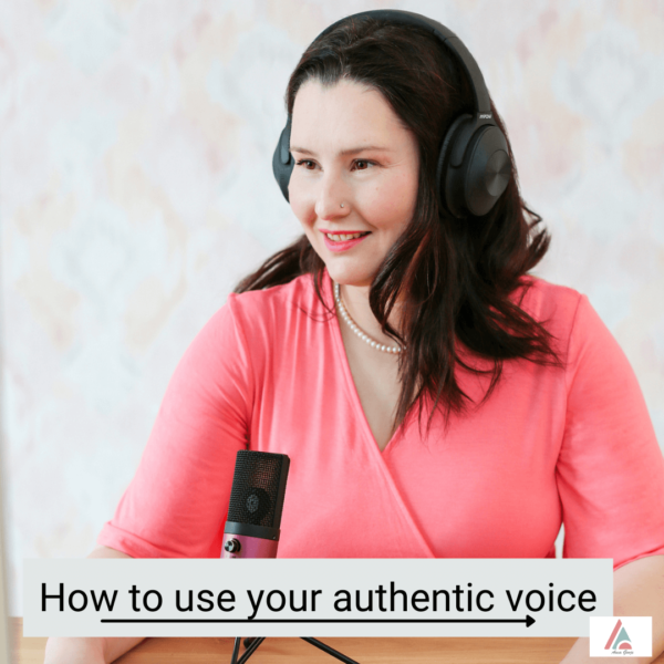 how to use your authentic voice